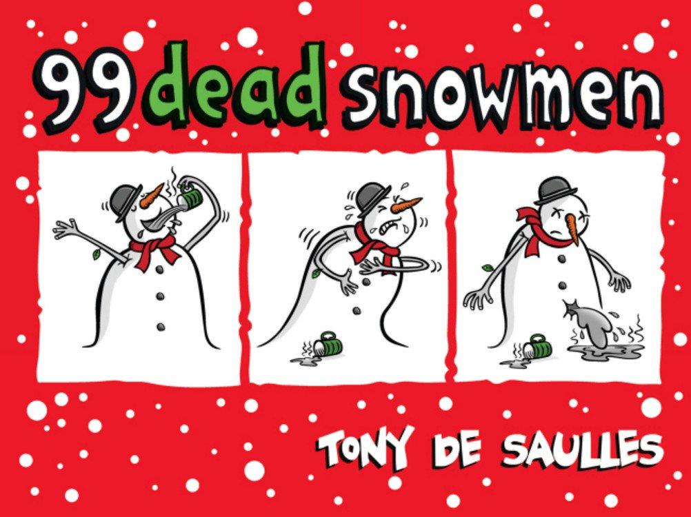 99 Dead Snowmen