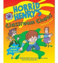 Horrid Henry's Classroom Chaos: Bk. 11 (Horrid Henry Activity Book)