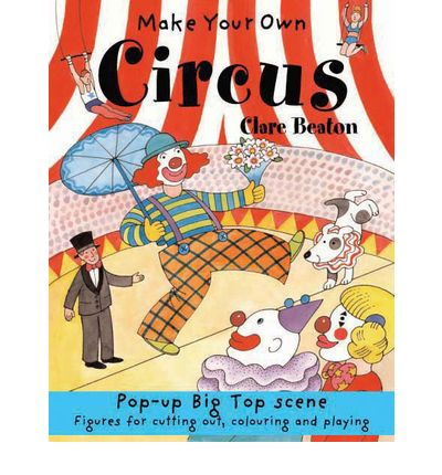 Make Your Own Circus (Make Your Own)