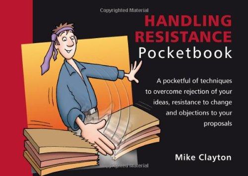 Handling Resistance (Management Pocketbooks)