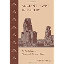 Ancient Egypt In Poetry An Anthology Of Nineteenth Century Verse